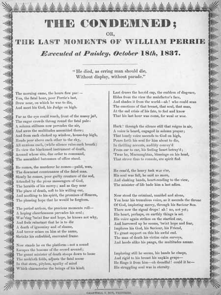 Broadside entitled 'The Condemned or, The Last Moments of William Perrie'