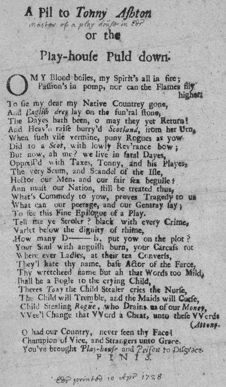 Broadside ballad entitled ' A Pil to Tonny Ashton; or, The Play-house Puld Down'