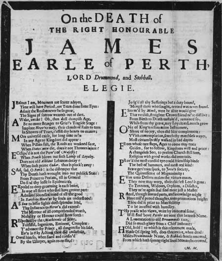 Broadside elegy entitled 'On the Death of the Right Honorable James Earle of Perth, Lord Drummond and Stobhall. Elegie'