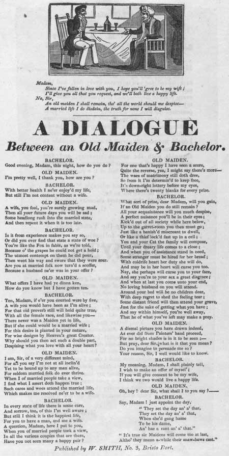 Broadside entitled 'A Dialogue Between an Old Maiden & Bachelor'