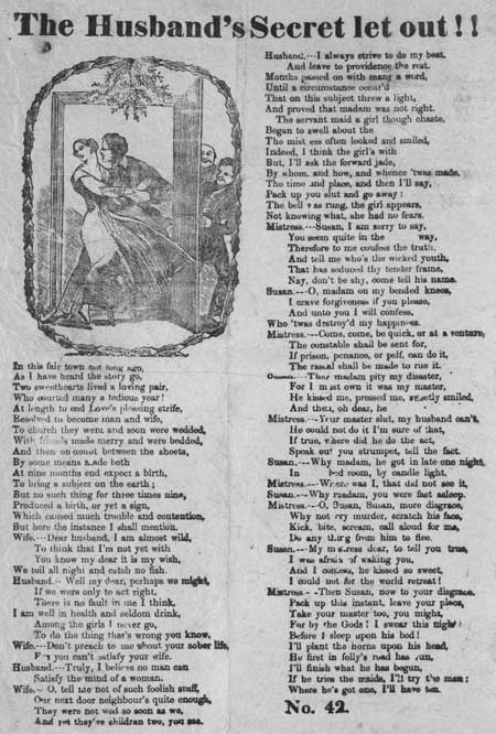 Broadside entitled 'The Husband's Secret Let Out!'
