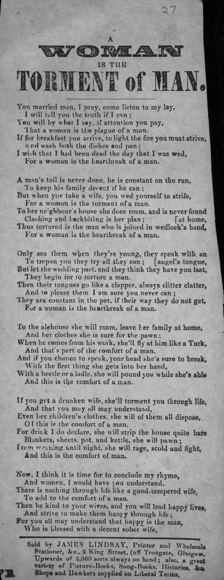 Broadside ballad entitled 'A Woman is the Torment of Man'