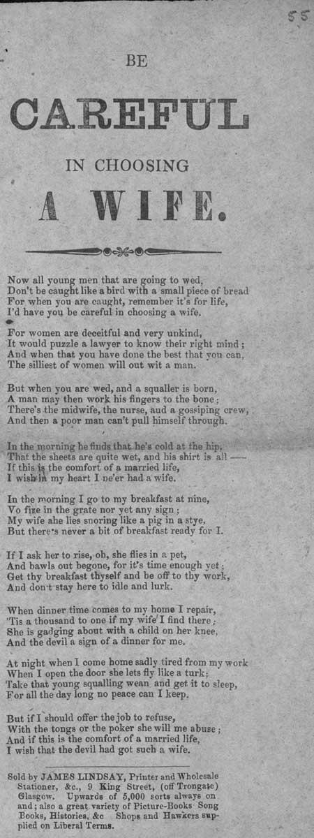 Broadside ballad entitled 'Be Careful in Choosing a Wife'