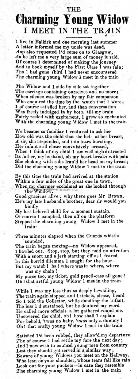 Broadside ballad entitled 'The Charming Young Widow I Meet in The Train'
