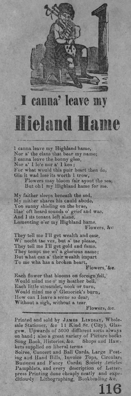 Broadside ballad entitled 'I Canna' Leave my Hieland Hame'