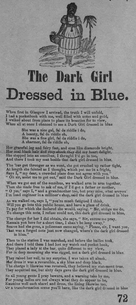 Broadside ballad entitled 'The Dark Girl Dressed in Blue'