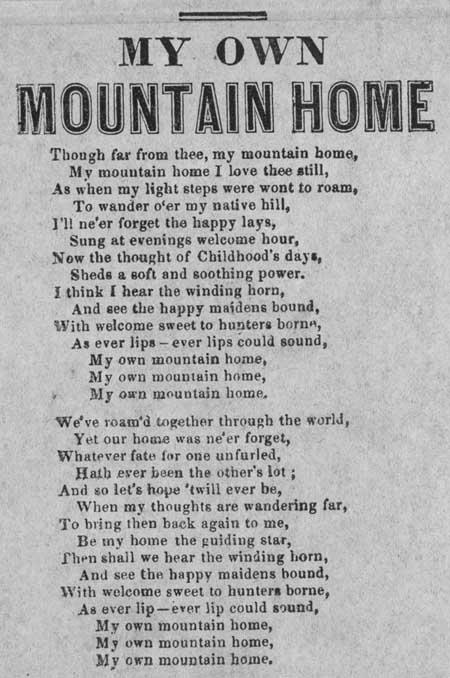 Broadside ballad entitled 'My Own Mountain Home'
