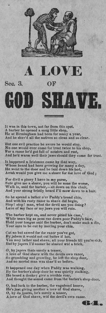 Broadside ballad entitled 'A Love of God Shave'