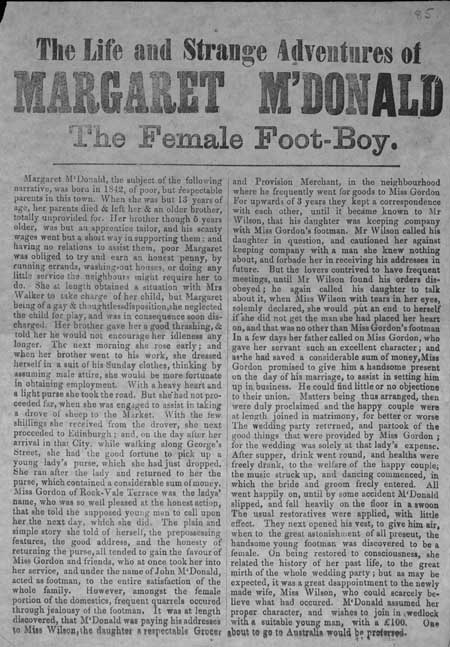 Broadside entitled 'The Life and Strange Adventures of Maragaret M'Donald the Female foot Boy'
