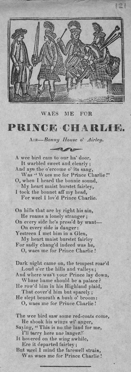 Broadside ballad entitled 'Waes Me for Prince Charlie'