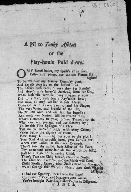 Broadside ballad entitled 'A Pil to Tonny Ashton or the Play-house Puld down'