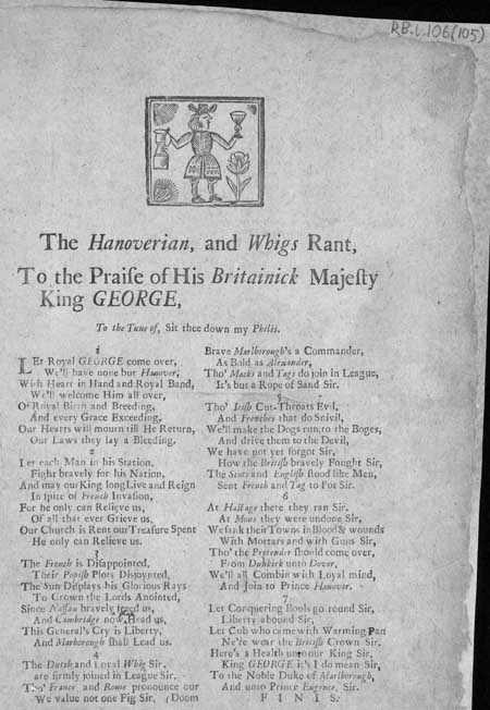 Broadside ballad entitled 'The Hanoverian, and Whigs Rant'
