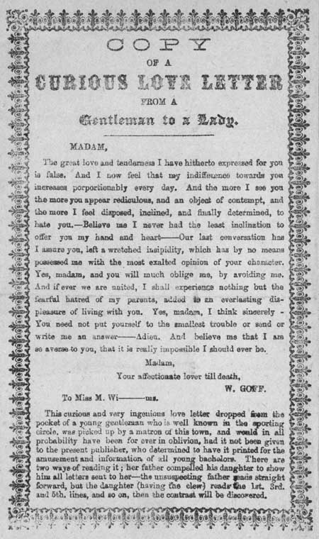 Broadside entitled 'Copy of a Curious Love Letter from a Gentleman to a Lady'