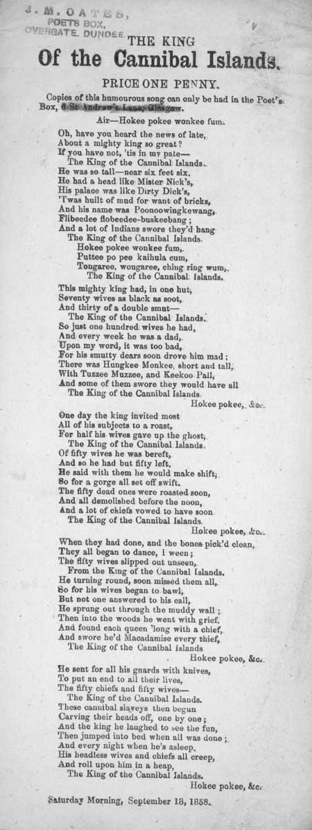 Broadside ballad entitled 'The King of the Cannibal Islands'