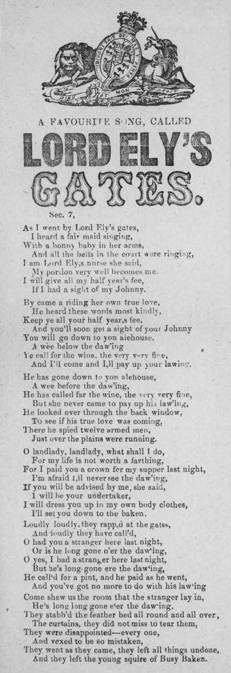 Broadside ballad entitled 'A Favourite Song, Called Lord Ely's Gates'