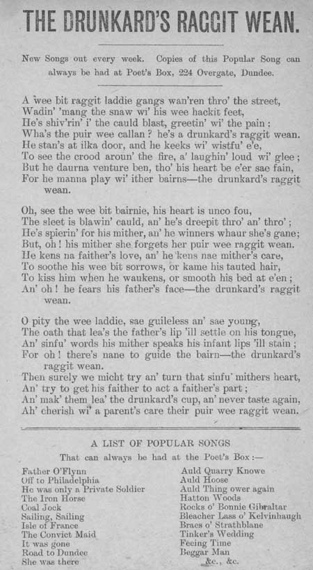 Broadside ballad entitled 'The Drunkard's Raggit Wean'