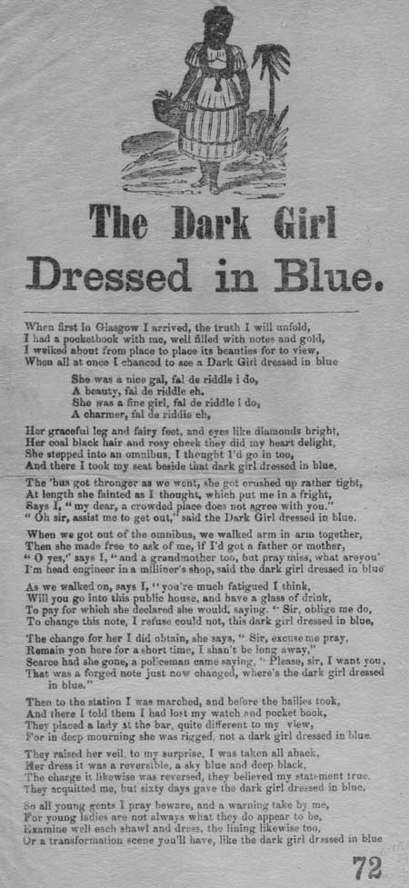 Broadside ballad entitled 'The Dark Girl Dressed in Blue'