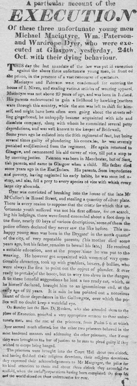 Broadside regarding the execution of Michael MacIntyre, William Paterson and Wardrope Dyer
