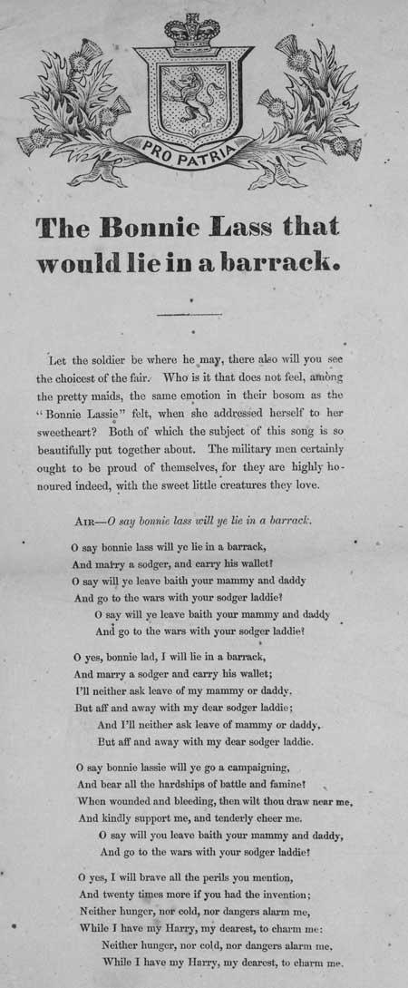 Broadside ballad entitled 'The Bonnie Lass That Would Lie in a Barrack'