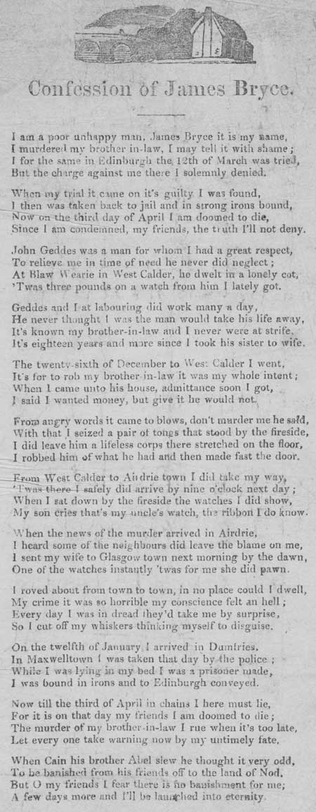 Broadside ballad entitled 'The Confession of James Bryce'