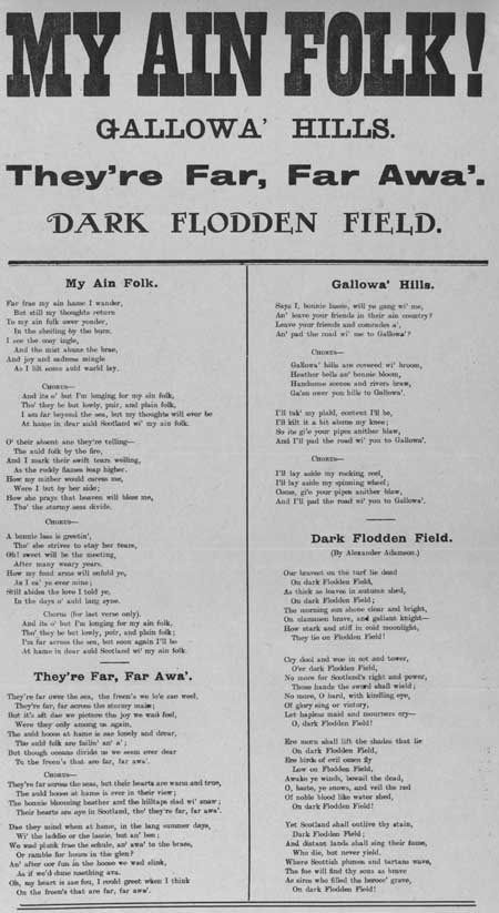 Broadside ballads entitled 'My Ain Folk', 'They're Far Far Awa'', 'Gallowa' Hills', and 'Dark Flodden Field'