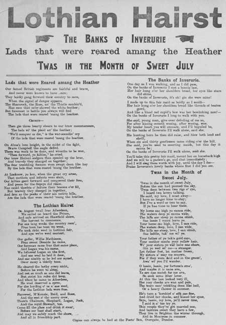 Broadside ballads entitled 'Lads That Were Reared Amang the Heather', 'Lothian Hairst', 'The Banks of Inverurie', and ''Twas in the Month of Sweet July'