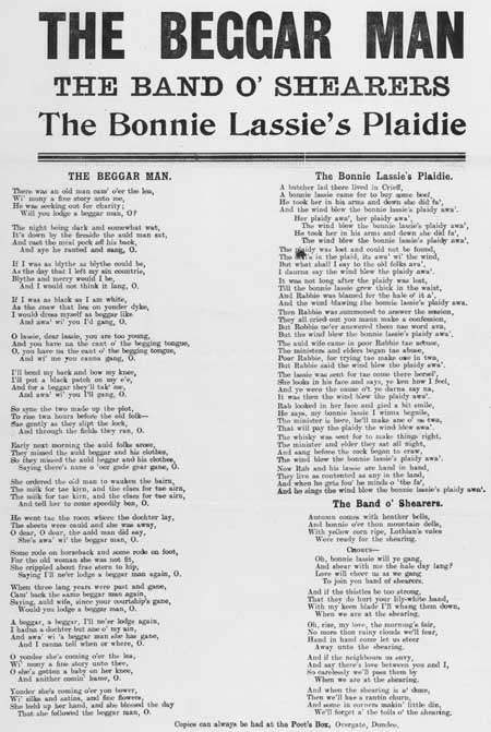 Broadside ballads entitled 'The Beggar Man', 'The Bonnie Lassie's Plaidie' and 'The Band o' Shearers'