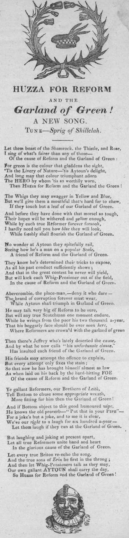 Broadside ballad entitled 'Huzza For Reform and the Garland of Green!'