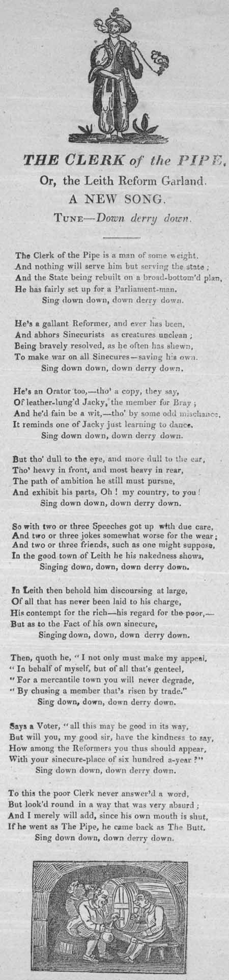Broadside ballad entitled 'The Clerk of the Pipe, Or, The Leith Reform Garland'