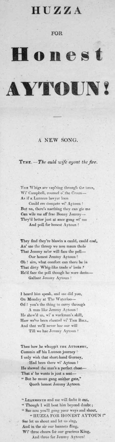 Broadside ballad entitled 'Huzza for Honest Aytoun!'