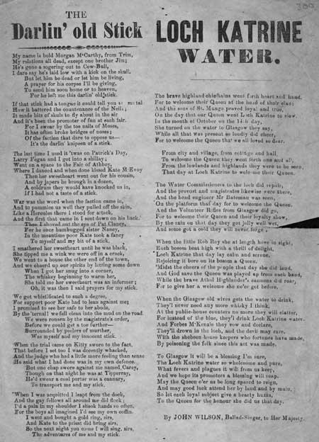 Broadside ballads entitled 'Darlin' Old Stick' and 'Loch Katrine Water'
