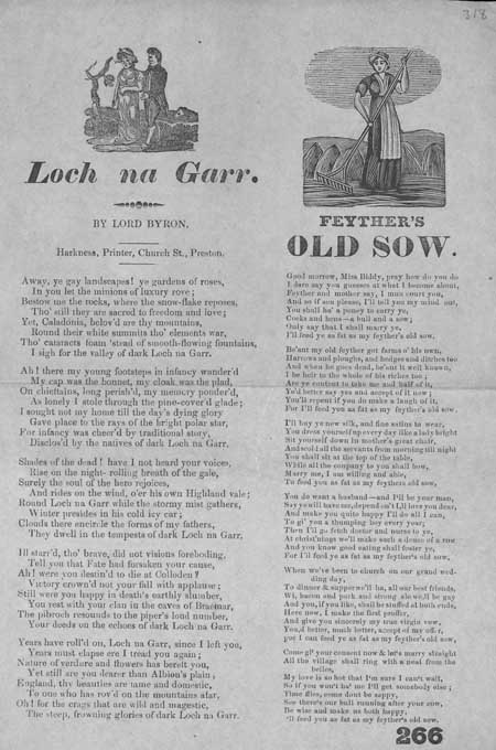 Broadside ballads entitled 'Loch na Garr' and 'Feyther's Old Sow'