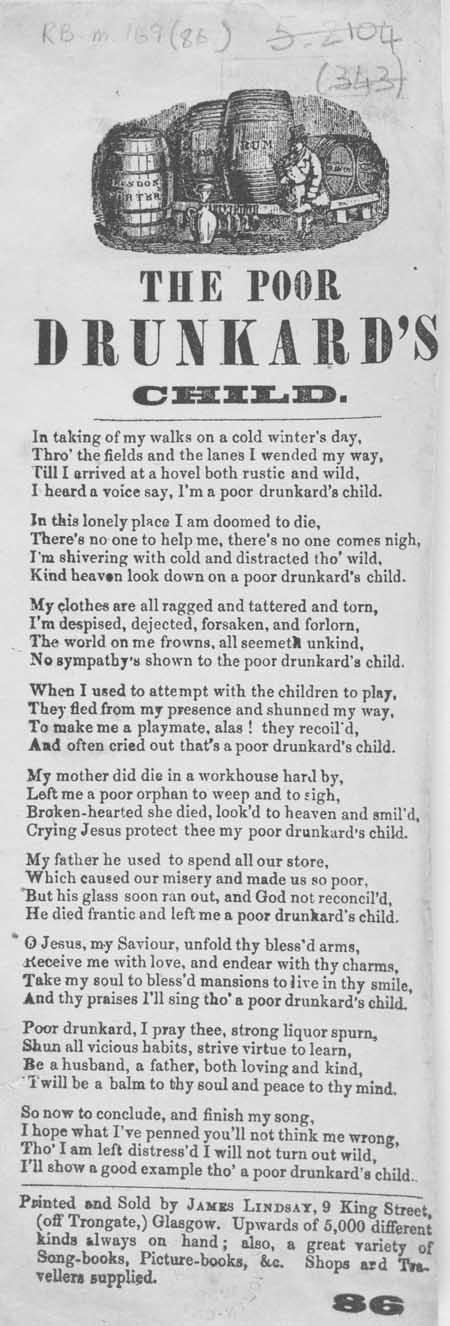 Broadside ballad entitled 'The Poor Drunkard's Child'