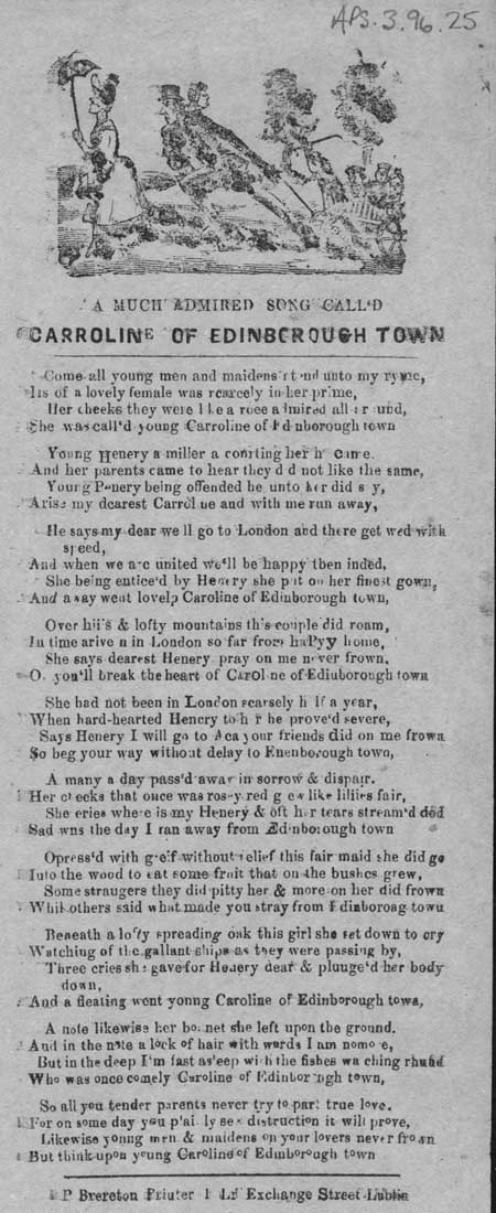 Broadside ballad entitled 'Carroline of Edinborough Town'