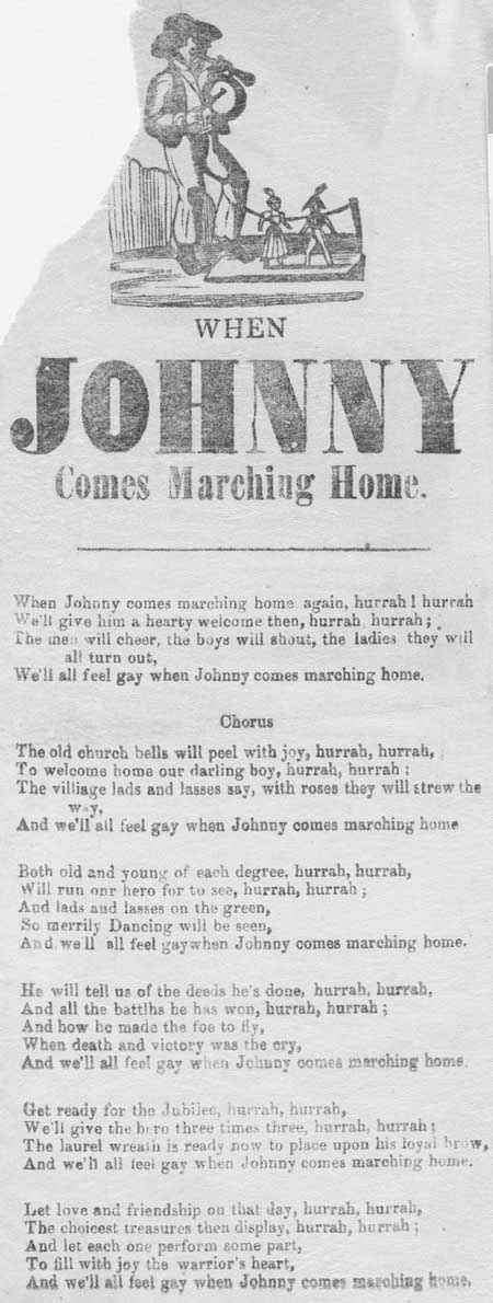 Broadside ballad entitled 'When Johnny Comes Marching Home'