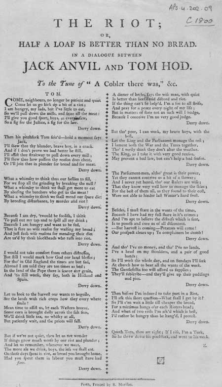 Broadside ballad entitled 'The Riot; or, Half a Loaf is Better than No Bread'
