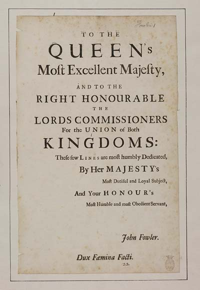 (1) [Page 1] - To the Queen's most excellent Majesty, and to the Right Honourable the Lords Commissioners for the union of both kingdoms